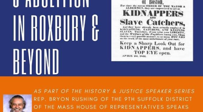 Slavery & Abolition in Roxbury